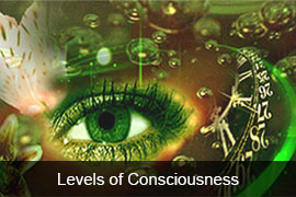 The Levels of Consciousness